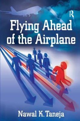 Flying Ahead of the Airplane (Hardback)