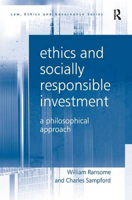 Ethics and Socially Responsible Investment: A Philosophical Approach (Hardback)