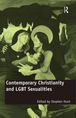 Contemporary Christianity and LGBT Sexualities (Hardback)