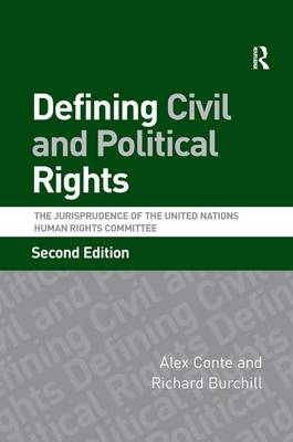 Defining Civil and Political Rights: The Jurisprudence of the United Nations Human Rights Committee (Paperback)