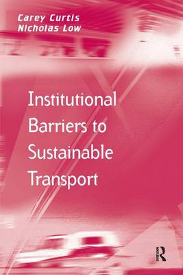Institutional Barriers to Sustainable Transport (Hardback)