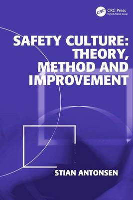 Safety Culture: Theory, Method and Improvement (Hardback)