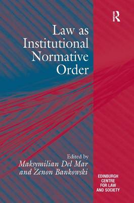 Law as Institutional Normative Order (Hardback)