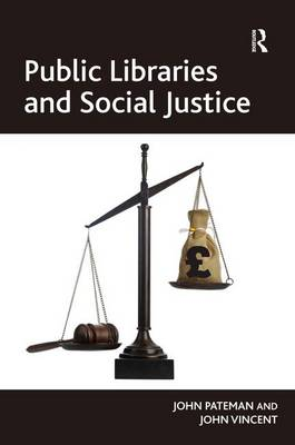Public Libraries and Social Justice (Hardback)
