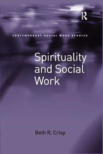 Spirituality and Social Work (Hardback)
