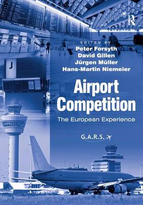 Airport Competition: The European Experience (Hardback)