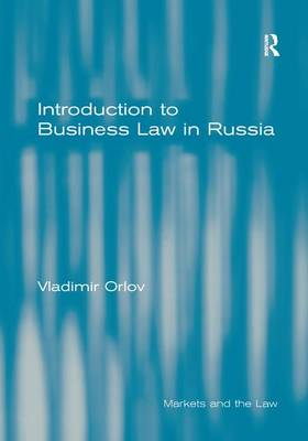Introduction to Business Law in Russia (Hardback)