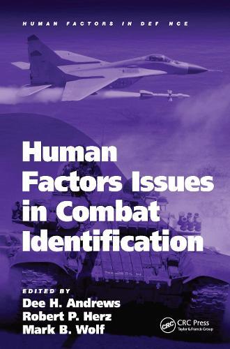 Human Factors Issues in Combat Identification - Human Factors in Defence (Hardback)
