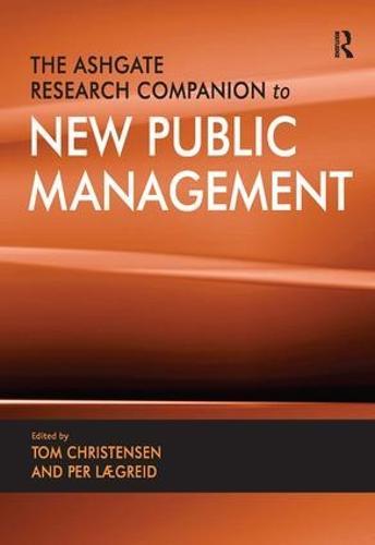 The Ashgate Research Companion to New Public Management (Hardback)