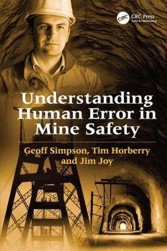 Understanding Human Error in Mine Safety (Hardback)