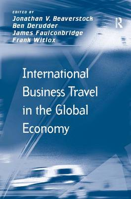 International Business Travel in the Global Economy (Hardback)