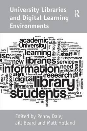University Libraries and Digital Learning Environments (Hardback)