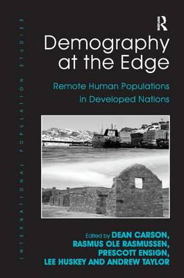 Demography at the Edge: Remote Human Populations in Developed Nations (Hardback)