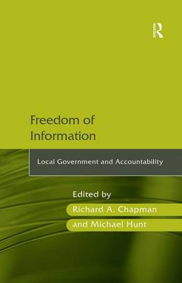 Freedom of Information: Local Government and Accountability (Hardback)