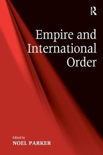Empire and International Order (Hardback)