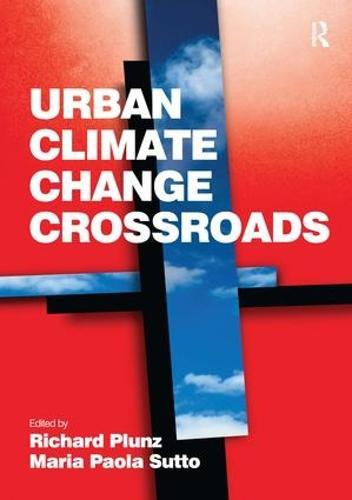 Urban Climate Change Crossroads (Hardback)