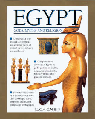 Gods, Rites, Rituals and Religion of Ancient Egypt (Hardback)