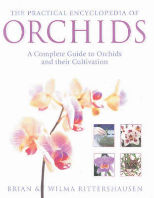 The Practical Encyclopedia of Orchids (Hardback)