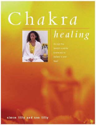 Chakra Healing (Hardback)
