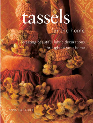 Tassels for the Home - Homecraft S. (Paperback)