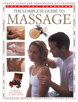 The Complete Guide to Massage - Practical Handbook (Paperback)
