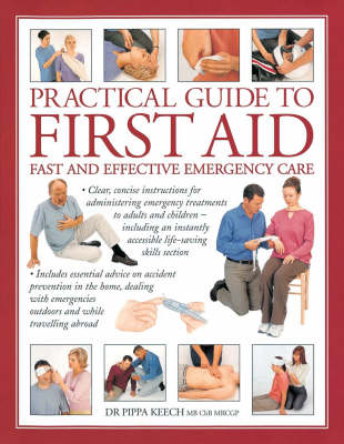 Practical Guide to First Aid (Hardback)