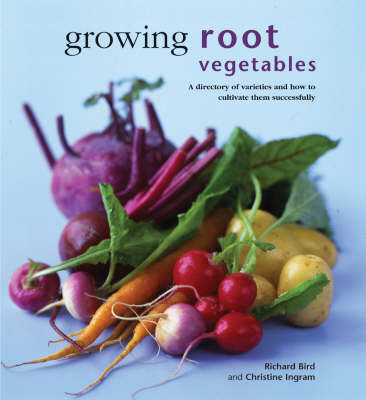 Growing Root Vegetables - Kitchen Garden Library (Paperback)