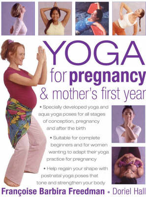 Yoga for Pregnancy and Mother's First Year (Paperback)