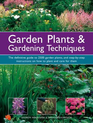 Garden Plants and Gardening Techniques (Hardback)
