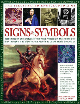 The Illustrated Encyclopedia Of Signs And Symbols By Mark Oconnell