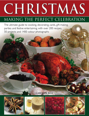 Christmas: Making the Perfect Celebration (Hardback)