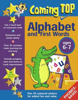 Coming Top: Sticker Books: Alphabet and First Words for Ages 6-7 (Paperback)