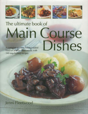 The Ultimate Book of Main Course Dishes (Hardback)