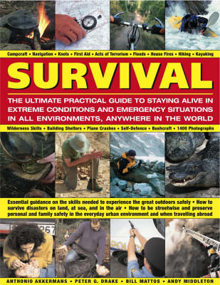 Survival: The Ultimate Practical Guide to Camping and Wilderness Skills (Hardback)
