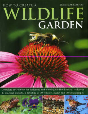 How to Create a Wildlife Garden (Hardback)