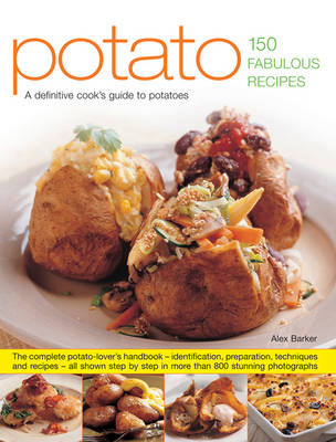 Potato: A Definitive Cook's Guide to Potatoes (Hardback)