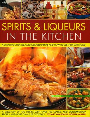 Spirits and Liquers for Every Kitchen (Hardback)