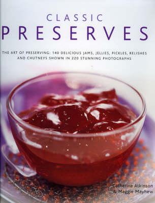 Classic Preserves (Hardback)