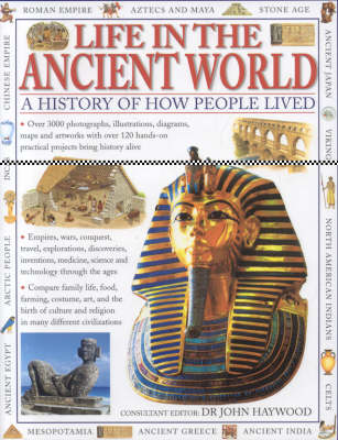 Life in the Ancient World: A History of How People Lived (Hardback)