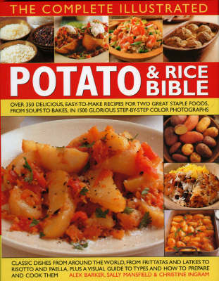 Complete Illustrated Potato and Rice Bible (Hardback)