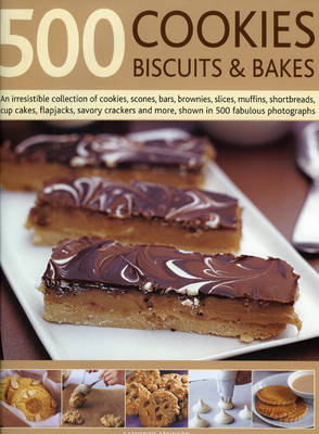 500 Cookies, Biscuits and Bakes: An Irresistible Collection of Cookies, Scones, Bars, Brownies, Slices, Muffins, Cup Cakes, Flapjacks, Shortbread, Savoury Crackers and More, Shown in 500 Fabulous Photographs (Hardback)