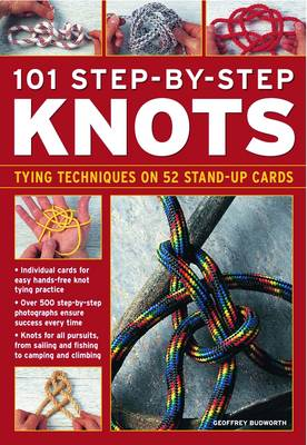 101 Step-By-Step Knots: Tying Techniques on 52 Stand-Up Cards (Calendar)