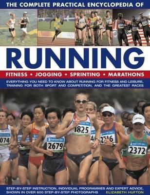 Complete Practical Encyclopedia of Running (Hardback)