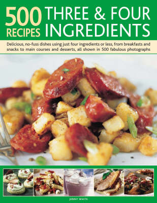 500 Recipes Three and Four Ingredients (Hardback)