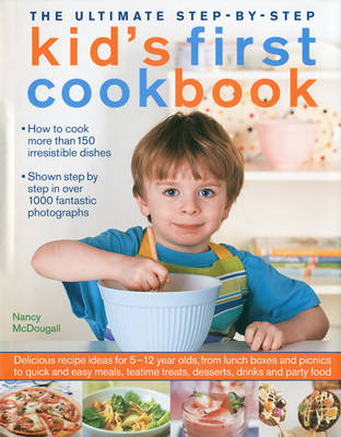Ultimate Step-by-step Kid's First Cookbook (Hardback)