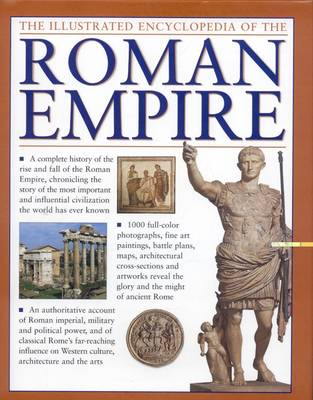 Illustrated Encyclopedia of the Roman Empire (Hardback)