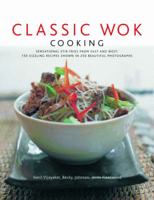 Classic Wok Cooking (Hardback)