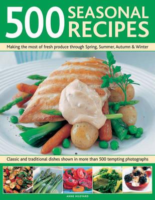 500 Seasonal Recipes (Hardback)