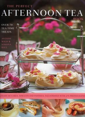 Perfect Afternoon Tea Book (Hardback)