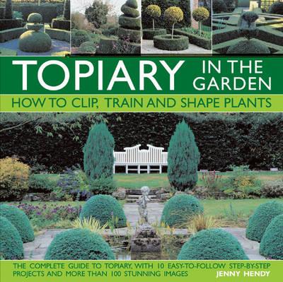 Topiary in the Garden (Hardback)